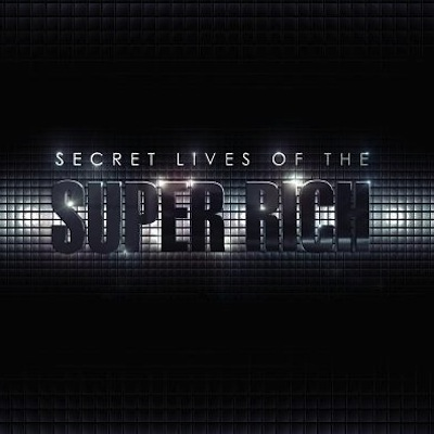 Secret Lives Of The Super Rich on CNBC